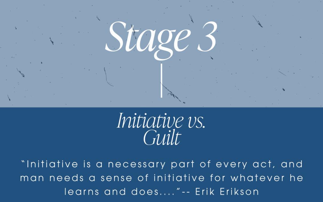 Erikson's Stage 3: Initiative vs. Guilt